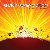 SHAKE SOME ACTION - hurry up