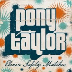 PONY TAYLOR - eleven safety matches
