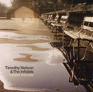 DISCOS 2011 - 12º TIMOTHY NELSON & THE INFIDELS - I know this now