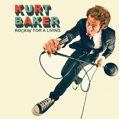 DISCOS 2011 - 11º KURT BAKER - rockin´for a living